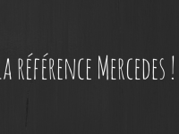 La référence Mercedes !