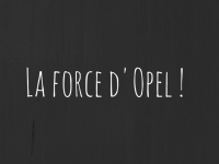 La force d'Opel !