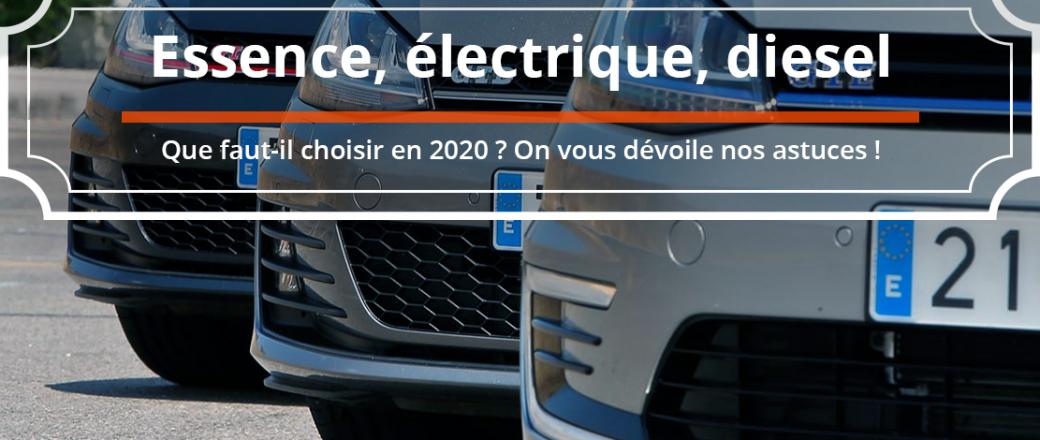 Essence, diesel, électrique: quelle motorisation choisir en 2020 ?